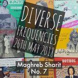 Diverse Frequencies Maghreb Sharit No.7 (45s Mix) 26th May 2018