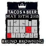 BRUNO BROWNING - NACHO HOUSE SUNDAYS - TACOS & BEER IN LAS VEGAS, NV - MAY 10TH 2015 (PART 2)