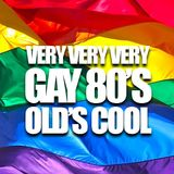 VERY VERY VERY GAY 80's - Old's Cool! - by PaskalDJ
