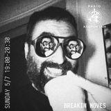 Breakin Moves - 05 July 2020