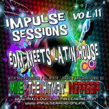 Impulse Sessions Vol. 11 Where EDM Meets Latin House