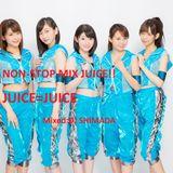 NON-STOP MIX JUICE!!~JUICE=JUICE mix tape~
