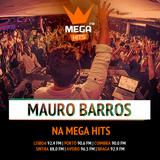 MAURO BARROS live Mega Hits DJ Academy #1