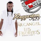 Regueton Sexy Vol. 4 (Arcangel - Los Favoritos Part 1)