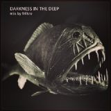 Darkness in the deep - mix by Mikro - live on ukbassradio.com - 16-05-2014