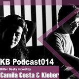 Killer Beats Podcast 014 mixed by Camila Costa & Kleber