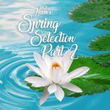 Matt Nevin's Spring Selection 2017 Part 2