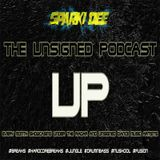 THE UNSIGNED PODCAST 005 - FEB 2017 - SPARKI DEE