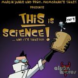 This Is Science! - Part 1