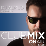 Almud presents CLUBMIX OnAIR - ep. 58