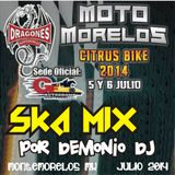 SKA Mix_-_Demonio Dj for Moto Morelos Citrus Bike 2014