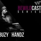 BEWILDCAST SERIES #1 - Buzy Handz (House Confessions/Off SONAR Week 2017)