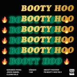 Booty Hoo #39 / Febrero 3 / 2018 /Mucha Onda