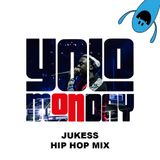 @DJ_Jukess - #YoloMonday Hip-Hop and R&B Promo Mix