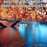 Best Of Vocal Deep, Deep House & Nu-Disco #65 - 16/09/2019