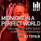 KEXP Presents Midnight In A Perfect World with DJ Toya B