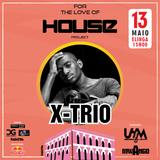 2017.05.13 - (13) - DJ X-Trio Live at FTLOH #8 (Edição Especial) @ Elinga
