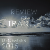 Review Of Trance DEC 2015