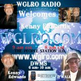 WGLRO RADIO welcomes Kenny Edwards the DWMS Friday 12 -6-2019