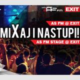 AS FM @ EXIT festival (contest winning DJ mix)