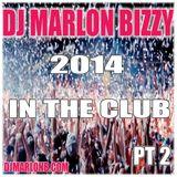 2014 House Mix PT 2 By DJ MARLON BIZZY
