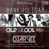 #MixMondays BANK HOLIDAY OLD SKOOL MIX PART 2 @DJARVEE