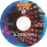 Naughty Neon 2 - Mixed by X-Dream