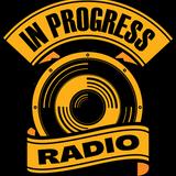 One Last High Ep.20 - In Progress Radio ( 22/02/2016)