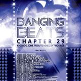 Banging Beats - Chapter 29 - Chicago Zone Tribute Mixed By T-Bounce