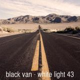 White Light 43 - Black Van