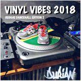 VINYL VIBES 2018 - Reggae Dancehall Edition 2