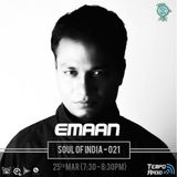 SOUL OF INDIA - EDITION 020 ( DJ EMAAN ) 30-03-2017