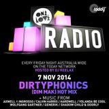 ONELOVE RADIO 6 NOVEMBER - DIRTYPHONICS MIX