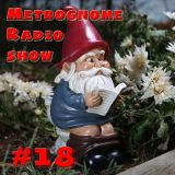 Metrognome Radio Show - # 18 - 24th May 2018 - Music that makes us Happy
