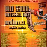 DJ DOTCOM_PRESENTS_OLD SKOOL_DANCEHALL_MIX_VOL.5 [EXPLICIT VERSION]