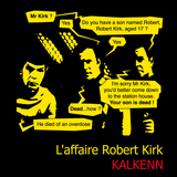 L'Affaire Robert Kirk