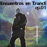 Encuentros con el Trance Vol 1  By Ovnimoon
