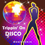 Trippin' On Disco by deejayjose