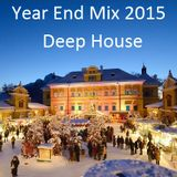 Year End Mix 2015: Deep House