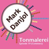 Tonmalerei - Episode 19 (Commerz)