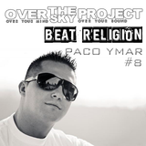 BEAT RELIGION select PACO YMAR