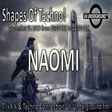 NAOMI - Shapes Of Techno 15.12.2019