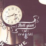 Việt Mix- ❤Tâm Trạng❤- Thời Gian Sẽ Trả Lời - Thành Trìu Mixx