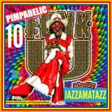 PIMPADELIC FUNK 10: Bobby Bland, Ann Peebles, Ike &Tina Turner, The Staple Singers, Viola Wills, War
