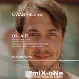 mIXoNe Radio Present Ewan Rill Exclusive Mix Special Guest