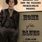 Home of the Blues: Series 3, Show 2. 16/02/2012