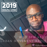 Soulful Living 2019 #4 - Soulchild (Wed 6 Feb 2019)
