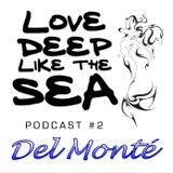 #2 - Del Monté