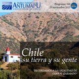 Chile su Tierra y su Gente 29 de Nov 2015, Programa 320