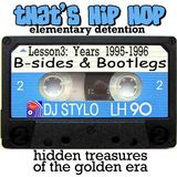 Elementary detention - lesson 3: b-sides & bootlegs 95-96